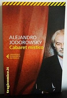 cabaret mistico-jodorowsky-recensione